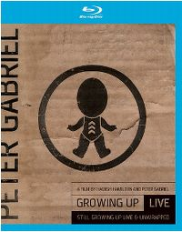 Cover Peter Gabriel - Growing Up - Live / Still Growing Up - Live & Unwrapped [DVD]